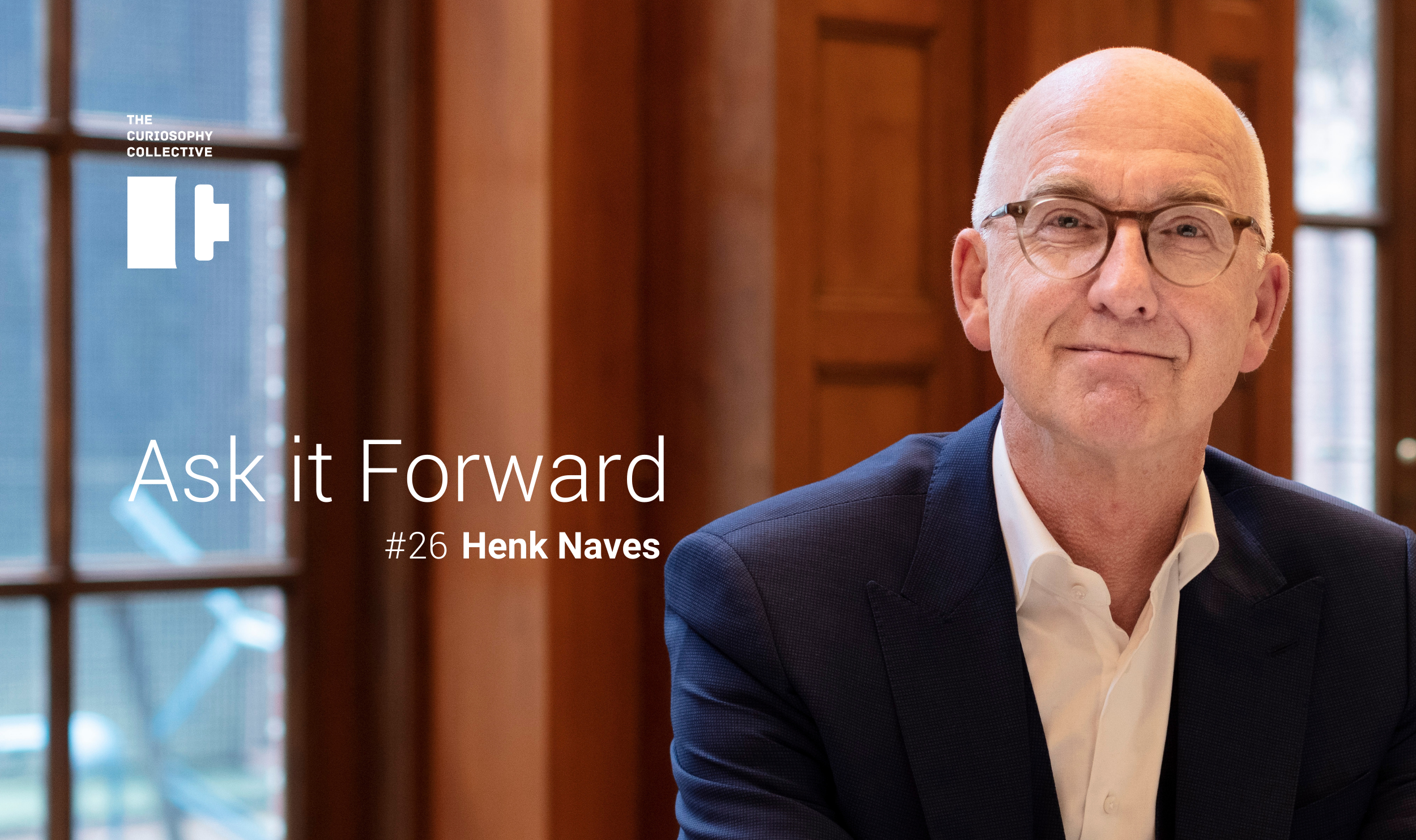 Ask it Forward #26 Henk Naves